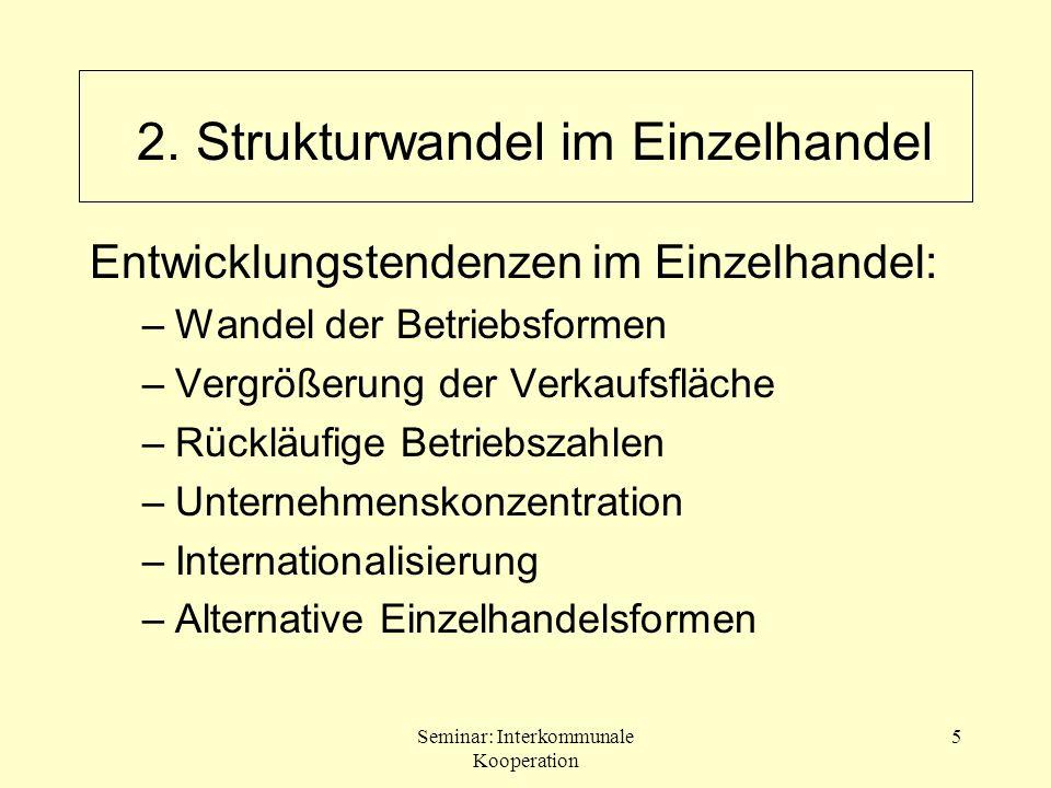 Seminar: Interkommunale Kooperation 16 2.