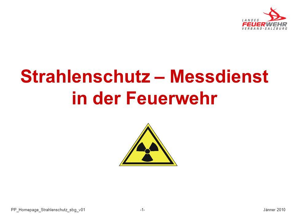 Jänner 2010PP_Homepage_Strahlenschutz_sbg_v01-1- Strahlenschutz – Messdienst in der Feuerwehr