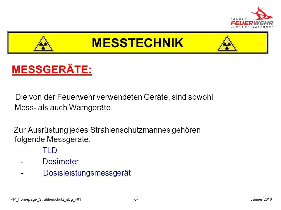 PP_Homepage_Strahlenschutz_sbg_v01-5- MESSGERÄTE: Die von der Feuerwehr verwendeten Geräte, sind sowohl Mess- als auch Warngeräte. Zur Ausrüstung jede