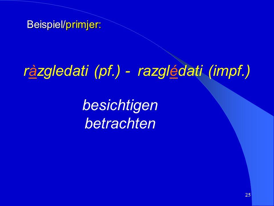 24 d) Betonung d) naglasak