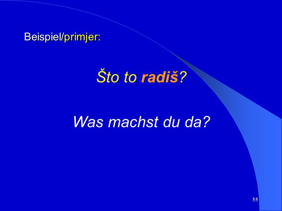 54 a) Aktuelles Präsens Das Präsens imperfektiver Verben kennzeichnet Vorgänge oder Geschehen, die im Redemoment ablaufen. a) prava sadašnjost Prezent