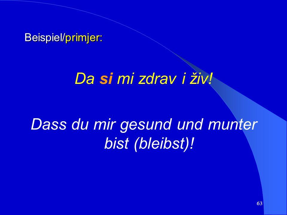 62 e) Wunsch und Befehl e) želja i zapovijed