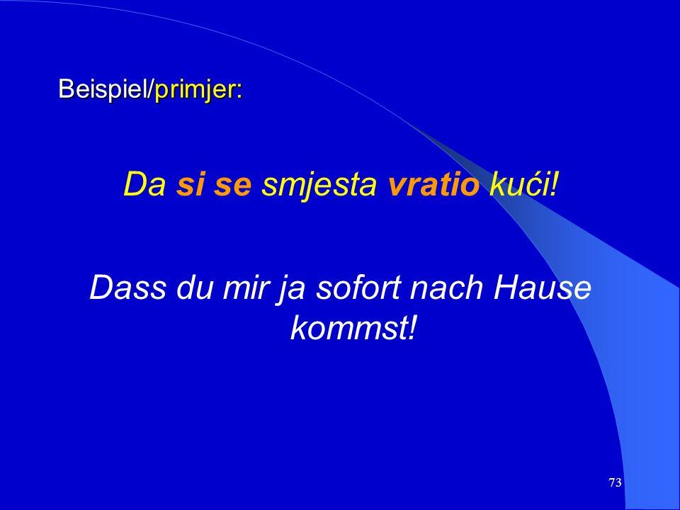 72 d) Strenger Befehl und Verbot d) stroža zapovijed ili zabrana