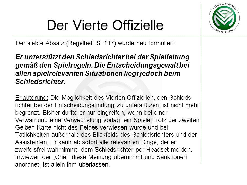 Der Vierte Offizielle Der siebte Absatz (Regelheft S.