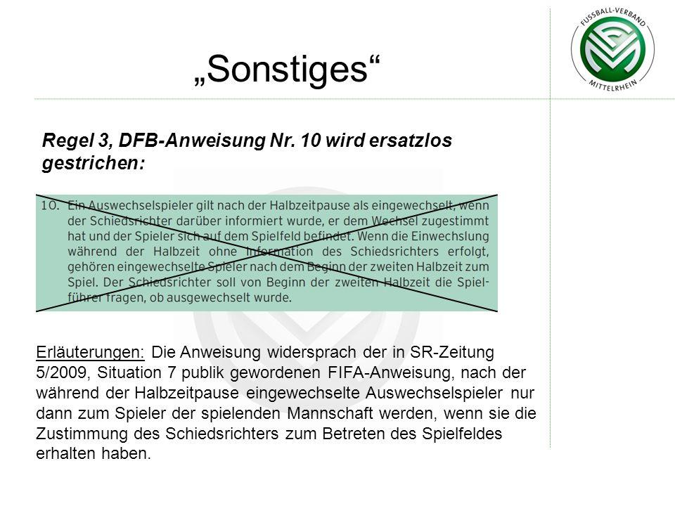 Sonstiges Regel 3, DFB-Anweisung Nr.