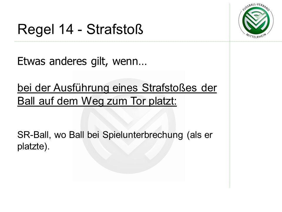 SR-Ball, wo Ball bei Spielunterbrechung (als er platzte).