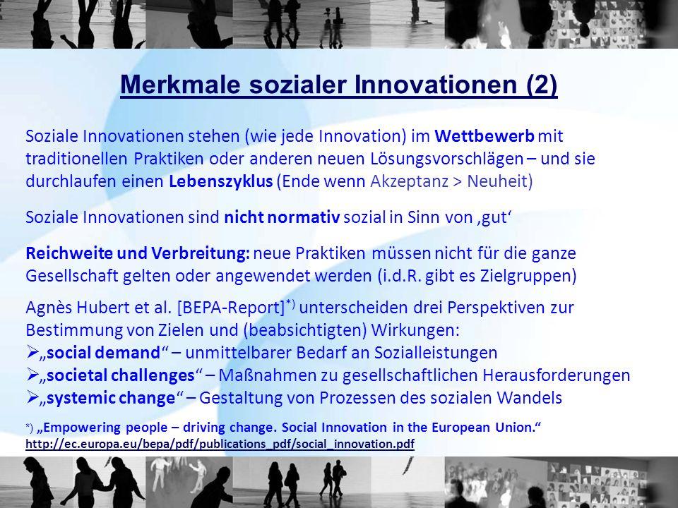Soziale Innovationen stehen (wie jede Innovation) im Wettbewerb mit traditionellen Praktiken oder anderen neuen Lösungsvorschlägen – und sie durchlauf
