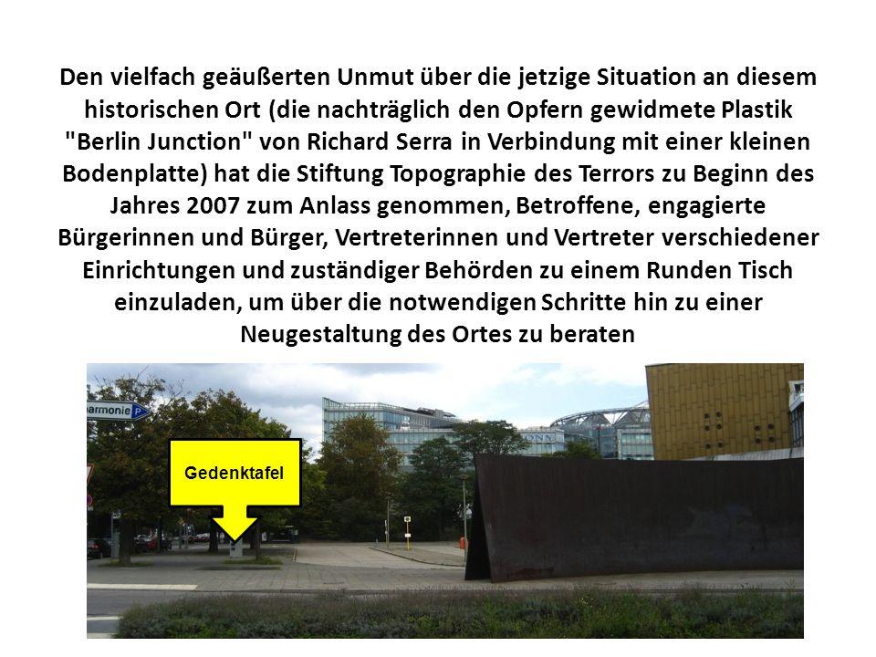 Den vielfach geäußerten Unmut über die jetzige Situation an diesem historischen Ort (die nachträglich den Opfern gewidmete Plastik