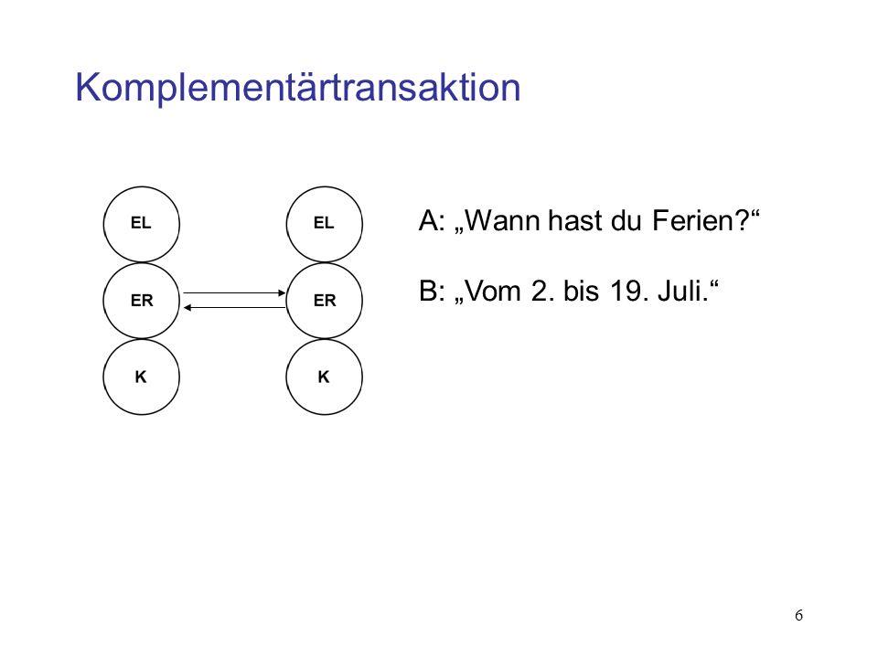 6 A: Wann hast du Ferien? B: Vom 2. bis 19. Juli.