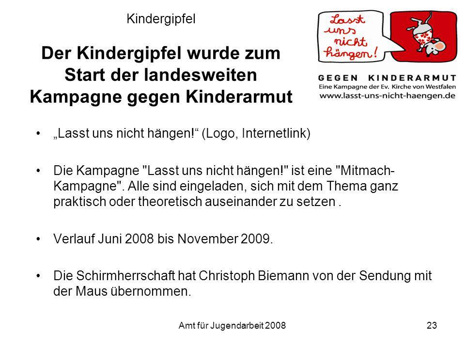Amt für Jugendarbeit 200823 Kindergipfel Der Kindergipfel wurde zum Start der landesweiten Kampagne gegen Kinderarmut Lasst uns nicht hängen! (Logo, I