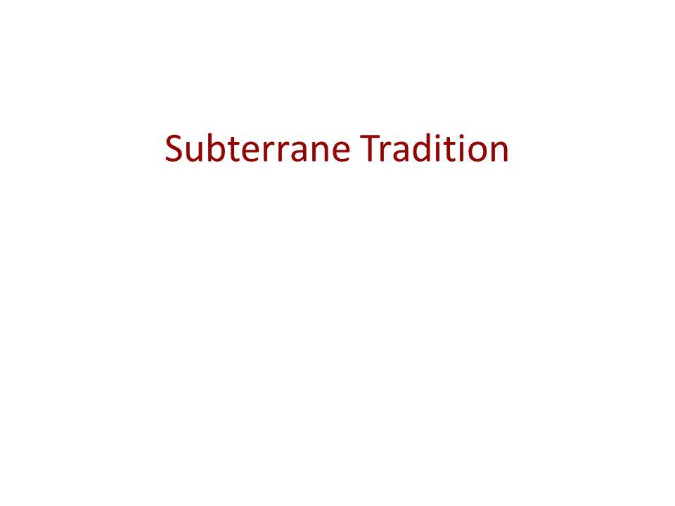 Subterrane Tradition
