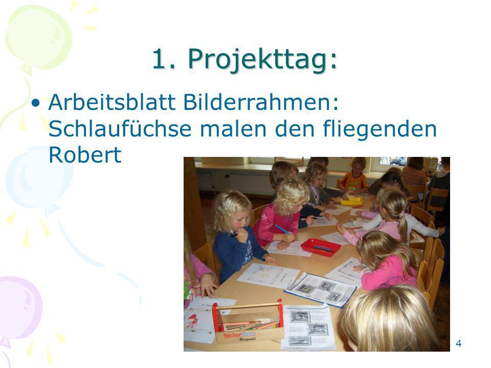 1. Projekttag: Arbeitsblatt Bilderrahmen: Schlaufüchse malen den fliegenden Robert 4