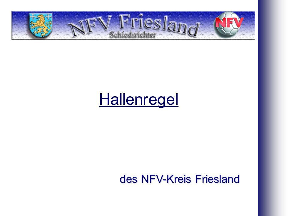 Hallenregel des NFV-Kreis Friesland