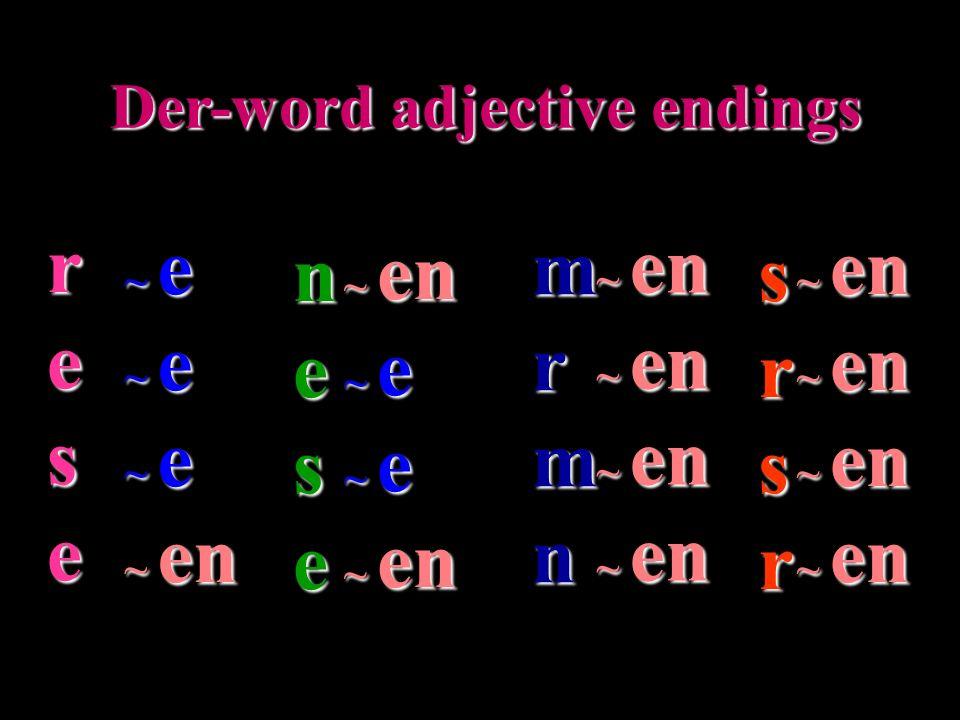 Ein-word adjective endings der alte Mann alte Mann der ein r ms