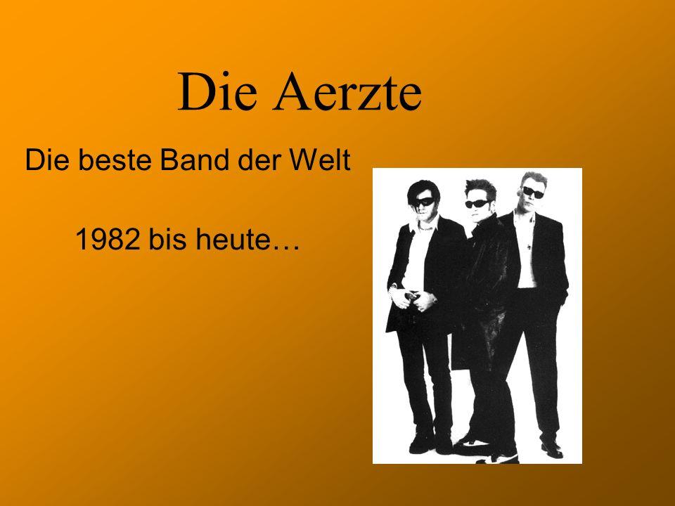 Die Aerzte Die beste Band der Welt 1982 bis heute…