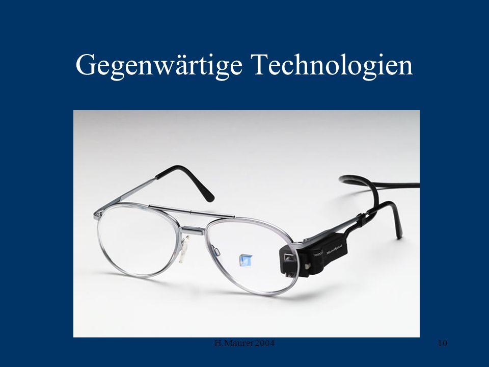H.Maurer 200410 Gegenwärtige Technologien