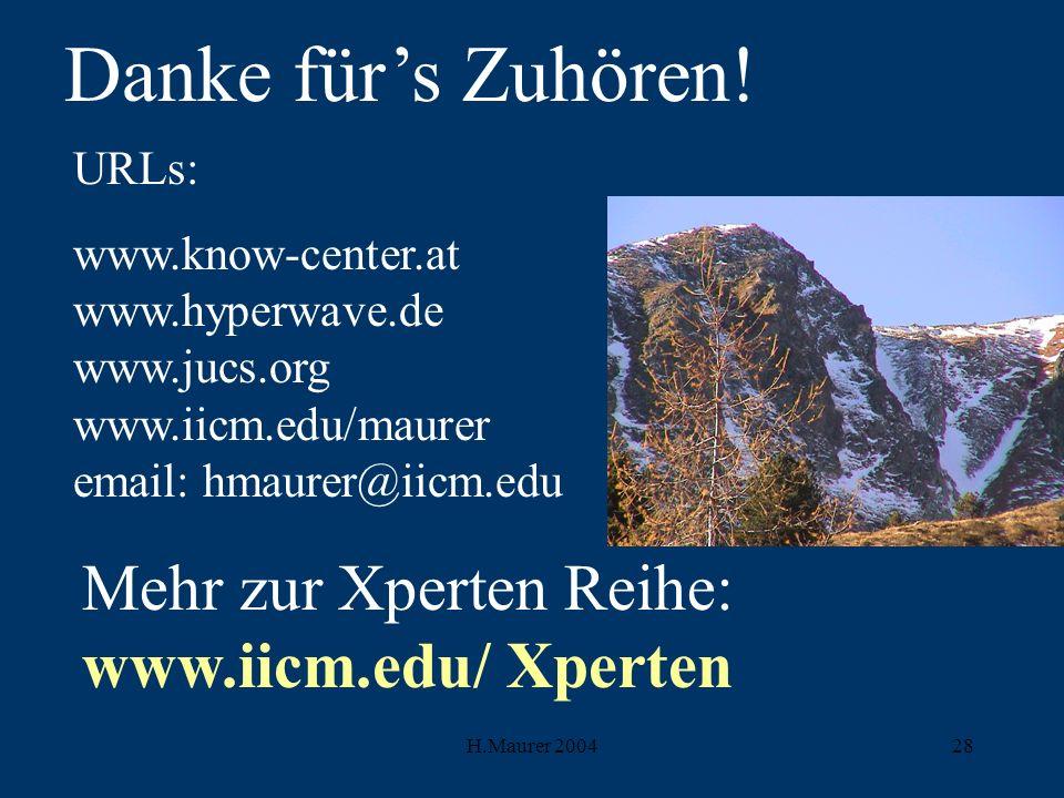 H.Maurer 200428 Danke fürs Zuhören.