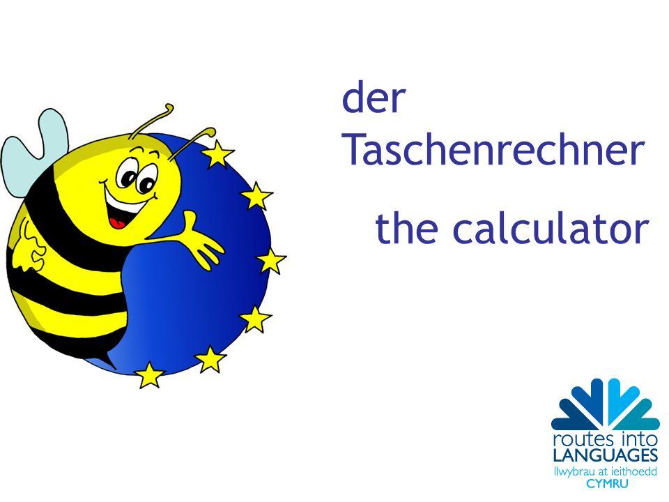 der Taschenrechner the calculator