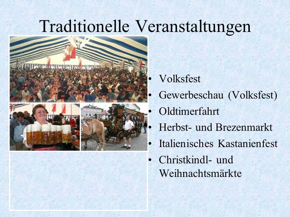 Traditionelle Veranstaltungen Pferdesegnung mit Umzug Brauereifest Brunnenfest Beachvolleyball-Turnier Marktmeisterschaften im Schwimmen Fischerfest F