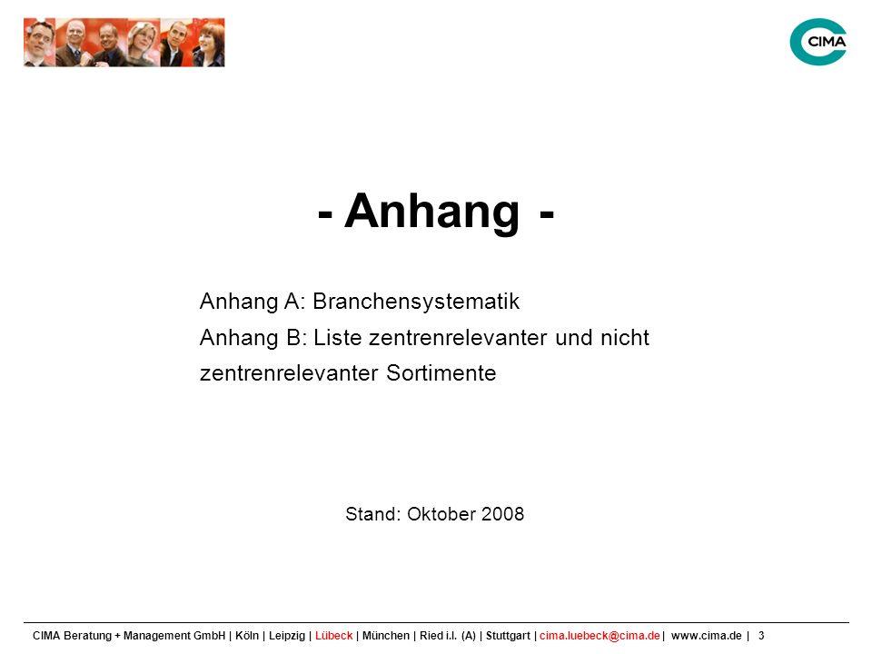 CIMA Beratung + Management GmbH | Köln | Leipzig | Lübeck | München | Ried i.I.