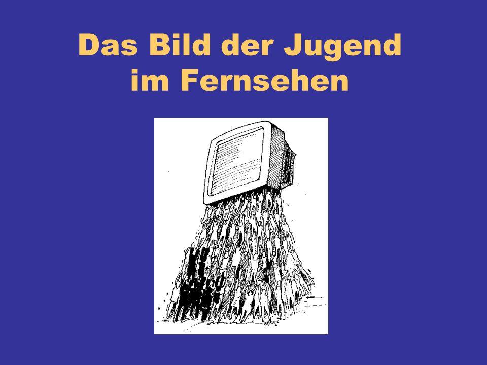 Das Bild der Jugend im Fernsehen
