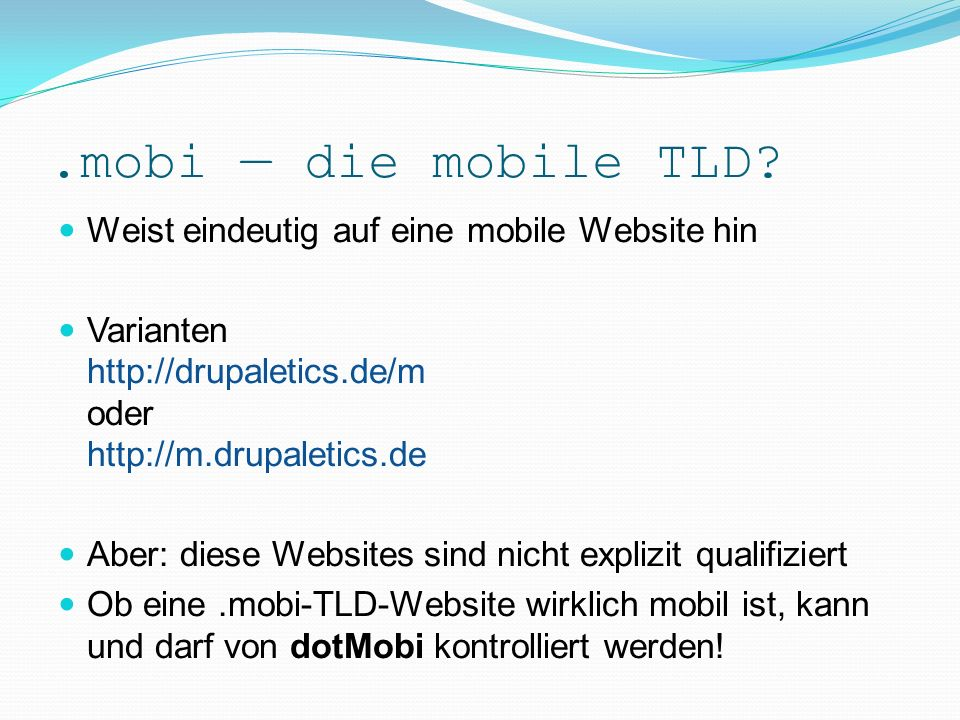 .mobi die mobile TLD.