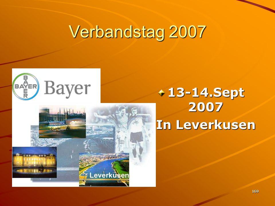 169 Verbandstag 2007 13-14.Sept 2007 In Leverkusen