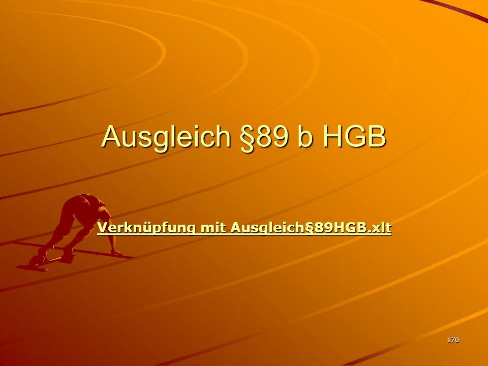 170 Ausgleich §89 b HGB Verknüpfung mit Ausgleich§89HGB.xlt Verknüpfung mit Ausgleich§89HGB.xlt