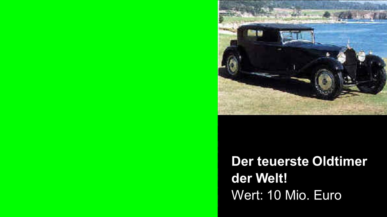 Oldtimer Der teuerste Oldtimer der Welt! Wert: 10 Mio. Euro