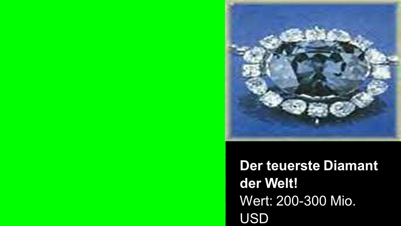Diamant Der teuerste Diamant der Welt! Wert: 200-300 Mio. USD