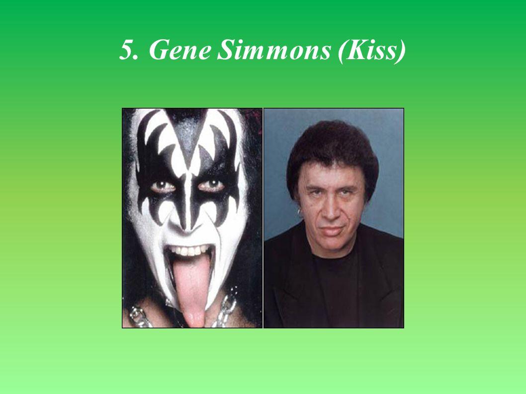 5. Gene Simmons (Kiss)