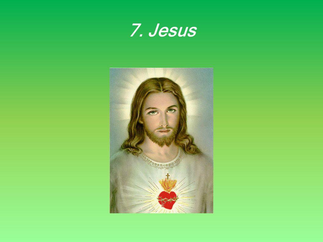 7. Jesus