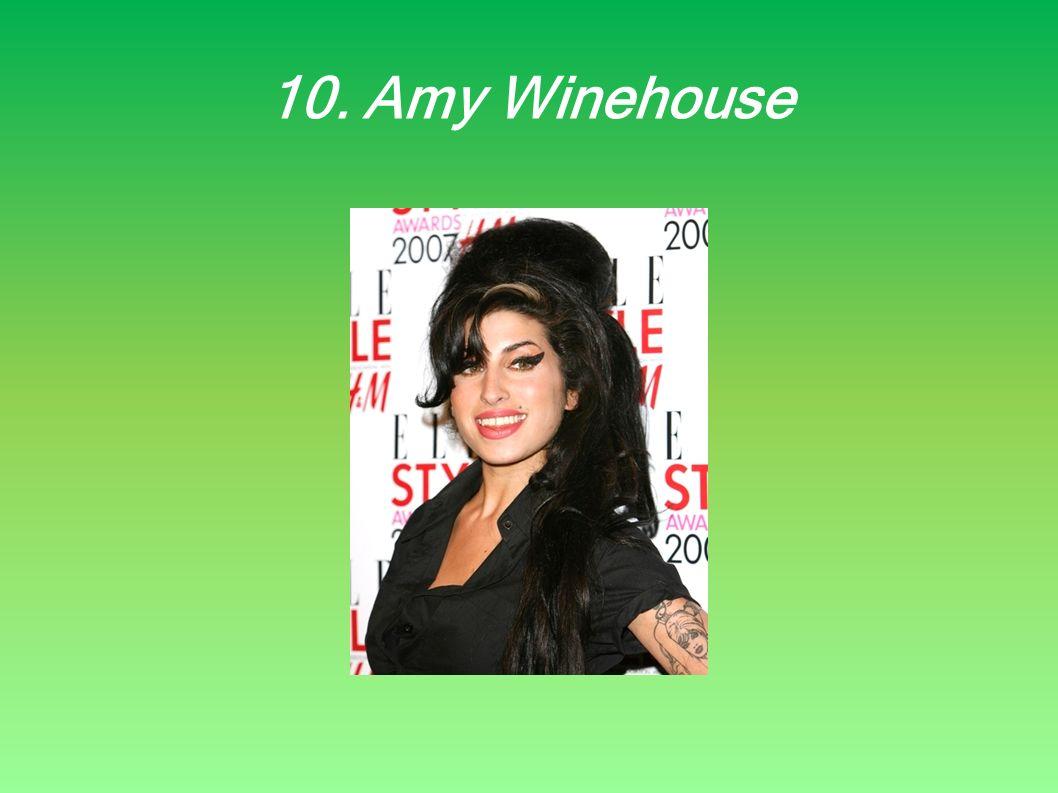 10. Amy Winehouse