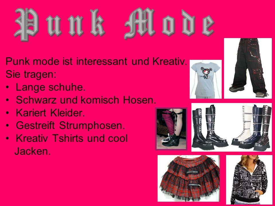 Punk mode ist interessant und Kreativ. Sie tragen: Lange schuhe. Schwarz und komisch Hosen. Kariert Kleider. Gestreift Strumphosen. Kreativ Tshirts un