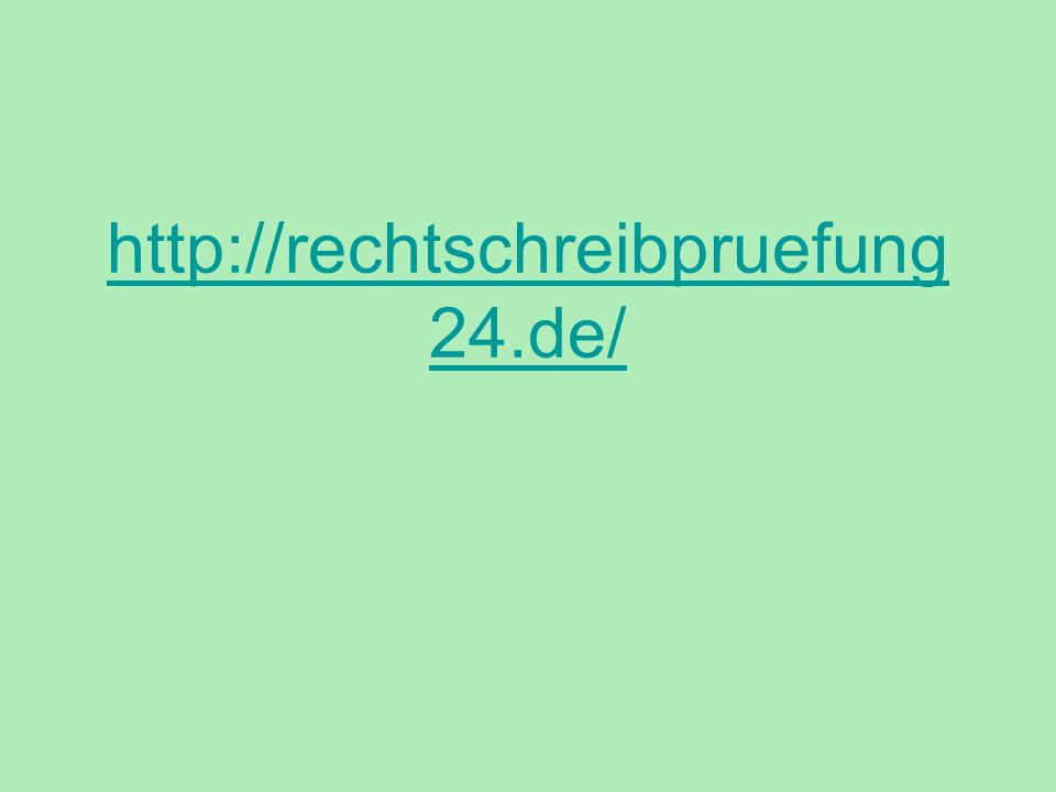 http://rechtschreibpruefung 24.de/