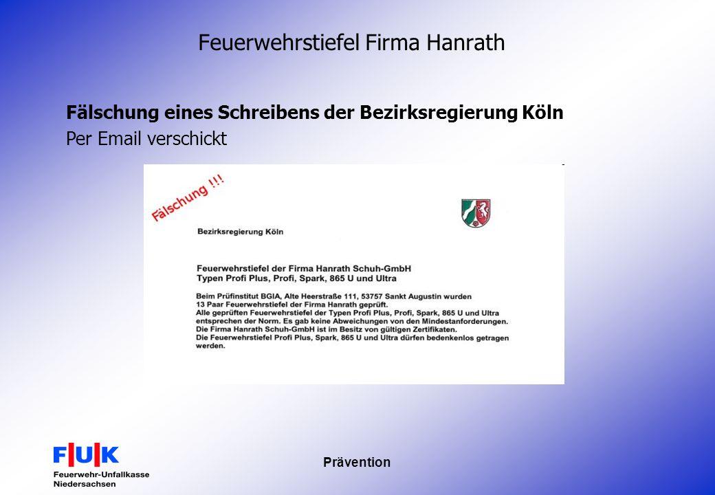 Prävention Feuerwehrstiefel Firma Hanrath Fälschung eines Schreibens der Bezirksregierung Köln Per Email verschickt