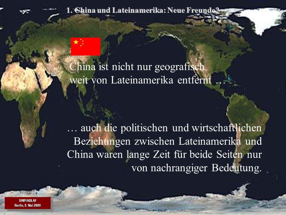 SWP/ADLAF SWP/ADLAF 14 Chinas Gewicht in der Weltwirtschaft hat sich in drei Dekaden vervielfach – Lateinamerikas weltwirtschaftliche Bedeutung ist eher geringer geworden.