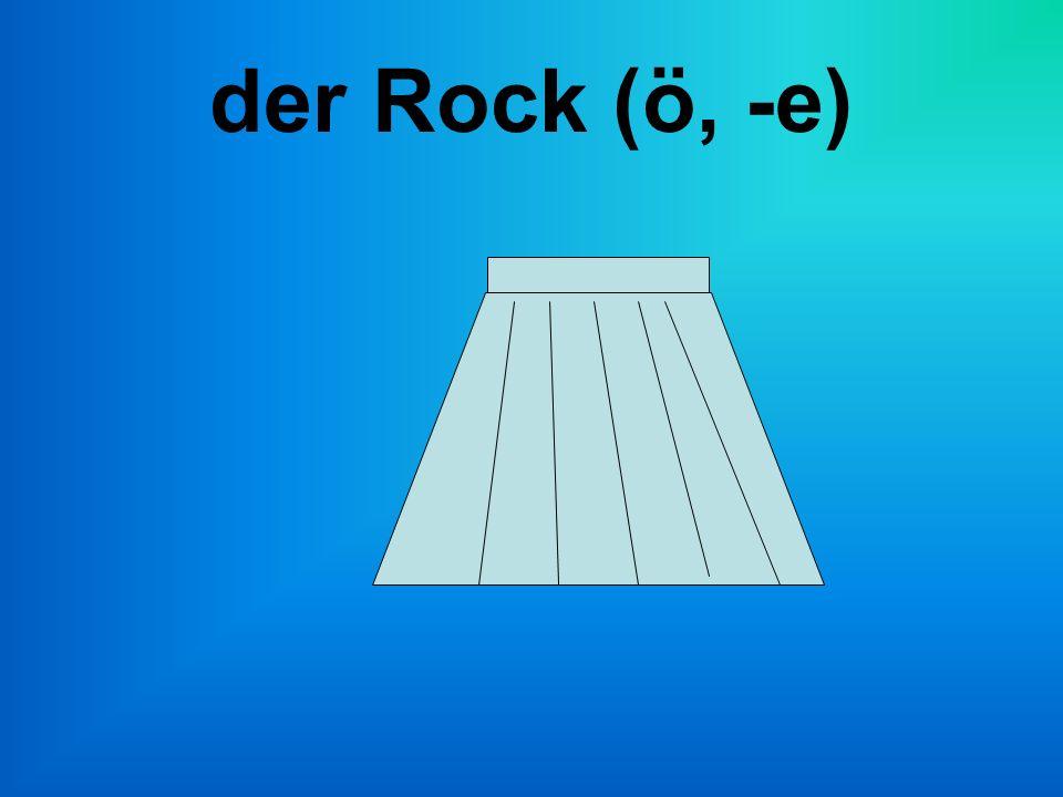 der Rock (ö, -e)