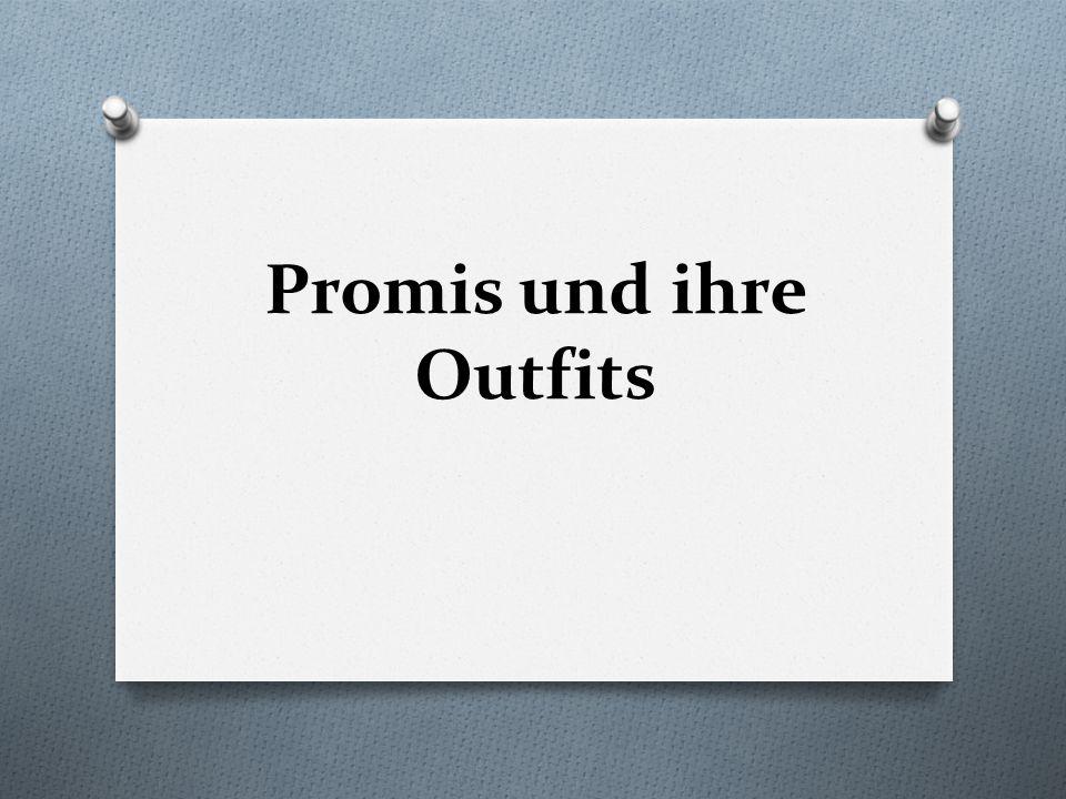 Promis und ihre Outfits