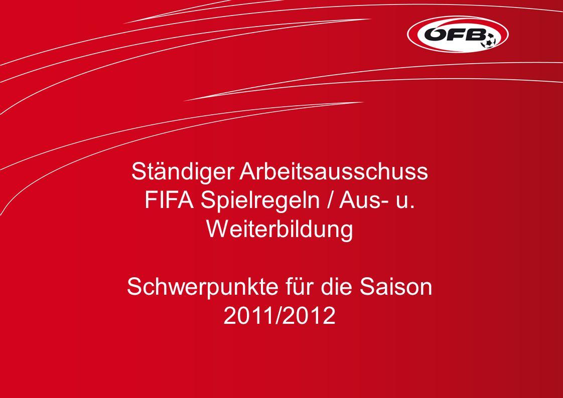 Ständiger Arbeitsausschuss FIFA Spielregeln / Aus- u.