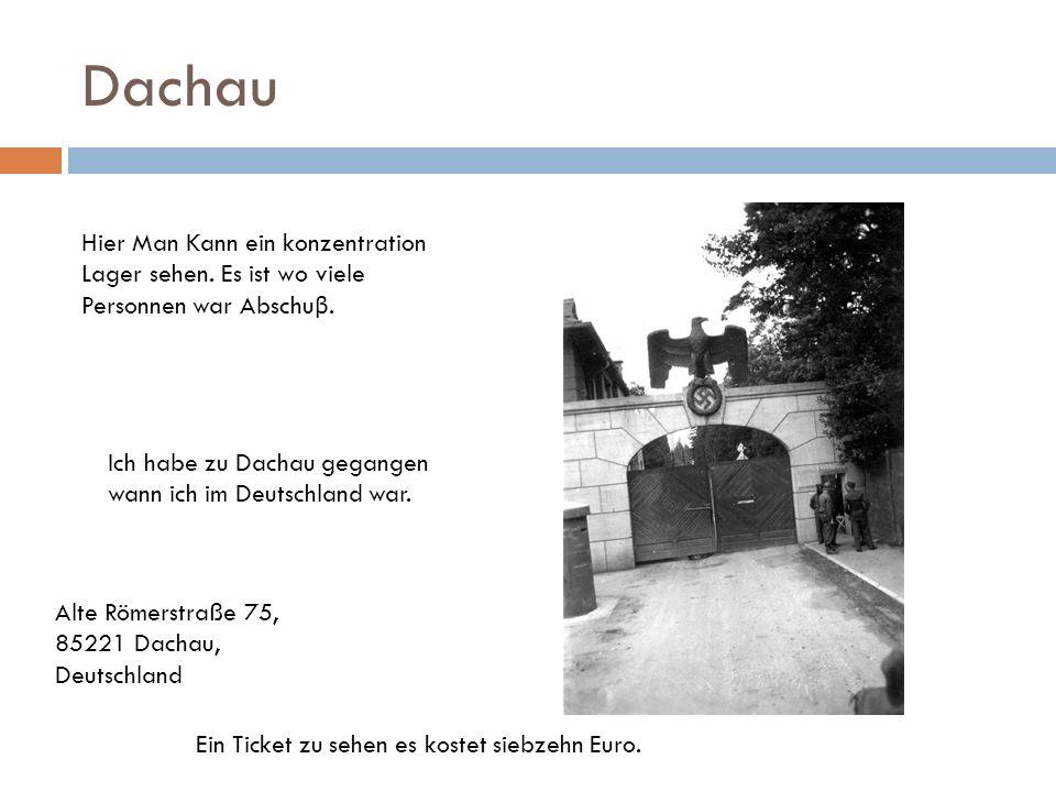 Dachau Ein Ticket zu sehen es kostet siebzehn Euro. Hier Man Kann ein konzentration Lager sehen. Es ist wo viele Personnen war Abschu β. Ich habe zu D