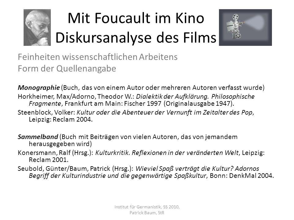Feinheiten wissenschaftlichen Arbeitens Form der Quellenangabe Monographie (Buch, das von einem Autor oder mehreren Autoren verfasst wurde) Horkheimer
