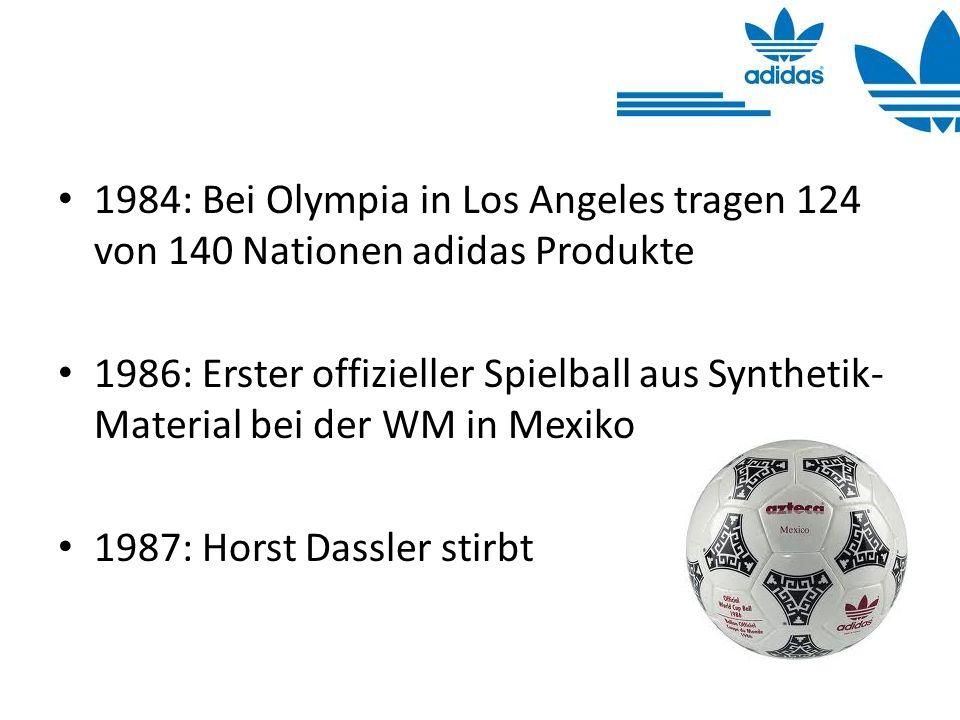 1984: Bei Olympia in Los Angeles tragen 124 von 140 Nationen adidas Produkte 1986: Erster offizieller Spielball aus Synthetik- Material bei der WM in