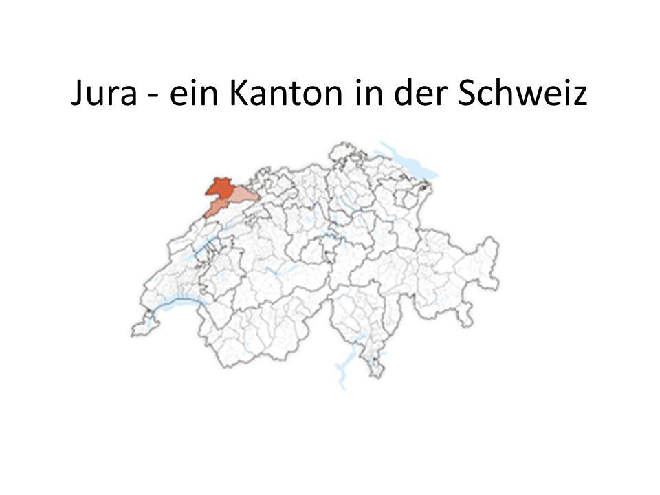 Der neuste Kanton der Schweiz Gegründet im Jahr 1979 Der französische Name - République et Canton du Jura Drei Distrikte in diesem Kanton: 1.Delémont – (Deutsch – Delsberg) 2.Porrentruy - (Deutsch – Pruntrut) 3.Franches-Montagnes – (Deutsch – Freiberge)