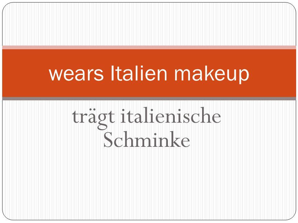 trägt italienische Schminke wears Italien makeup