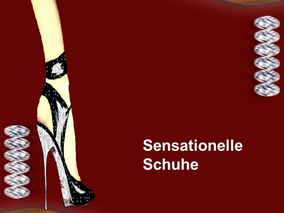 Sensationelle Schuhe
