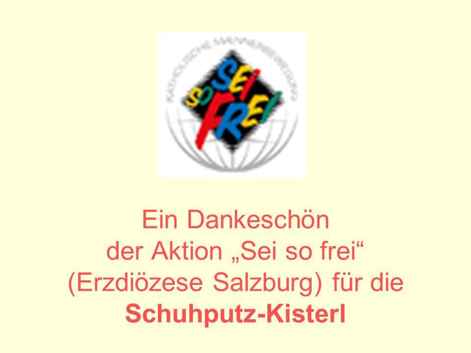 Ein Dankeschön der Aktion Sei so frei (Erzdiözese Salzburg) für die Schuhputz-Kisterl