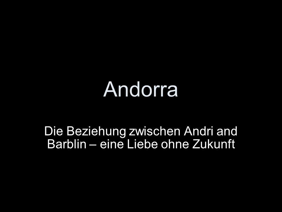 Andorra Die Beziehung zwischen Andri and Barblin – eine Liebe ohne Zukunft