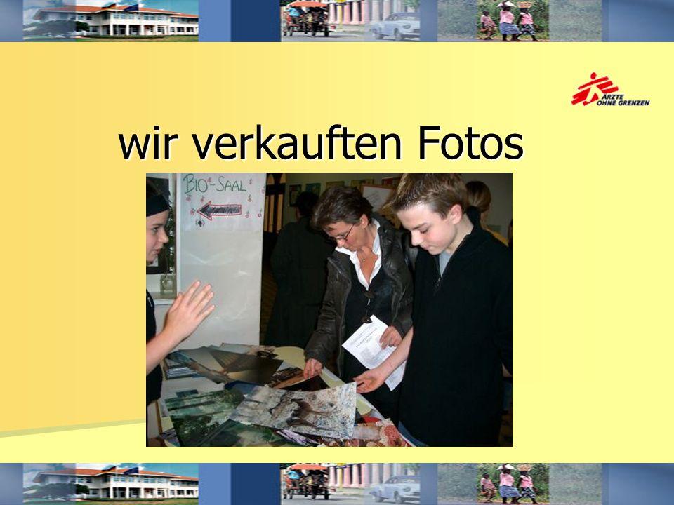 wir verkauften Fotos