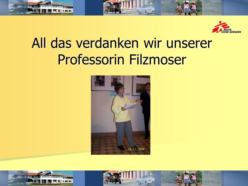 All das verdanken wir unserer Professorin Filzmoser